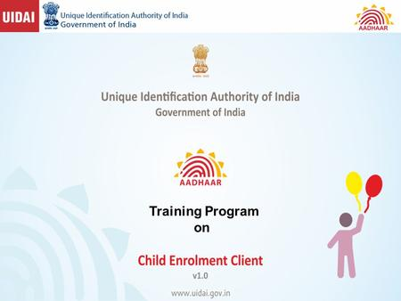 1 Training Program on. 2 Objectives of the Programme Explain the usage of the different functions of the child enrolment client lite -CEL Explain the.