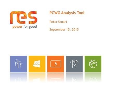 PCWG Analysis Tool Peter Stuart September 15, 2015.