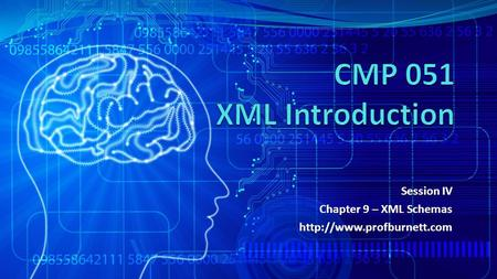 Session IV Chapter 9 – XML Schemas