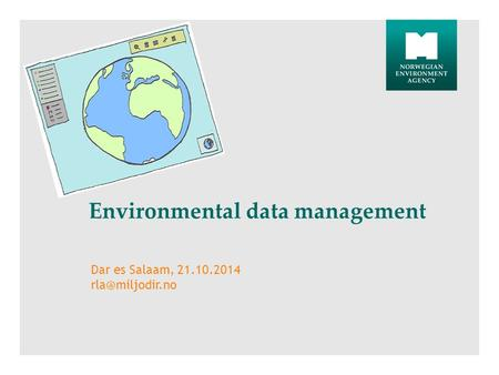 Environmental data management Dar es Salaam, 21.10.2014