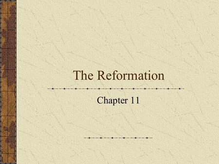 The Reformation Chapter 11. Society and Religion Social and political conflict The Reformation first broke out in the Free Imperial cities in Germany.