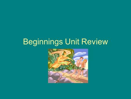 Beginnings Unit Review. In a dream, a man in this story saw angels going up and down a ladder.