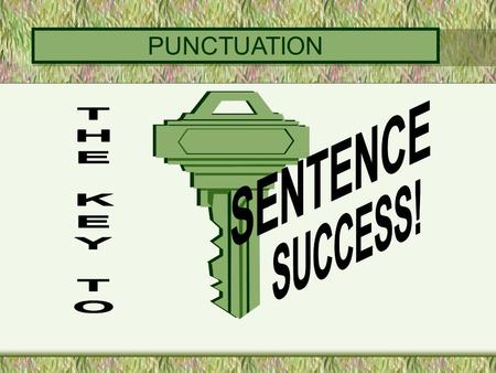 PUNCTUATION PUNCTUATION REVIEW periods question marks exclamation marks.