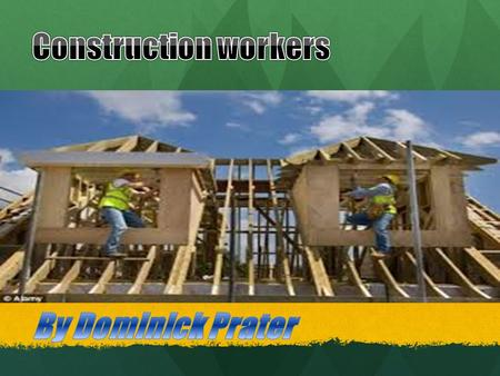 A construction worker is a tradesman, laborer, or professional employed in the construction of the built environment and its infrastructure. A construction.