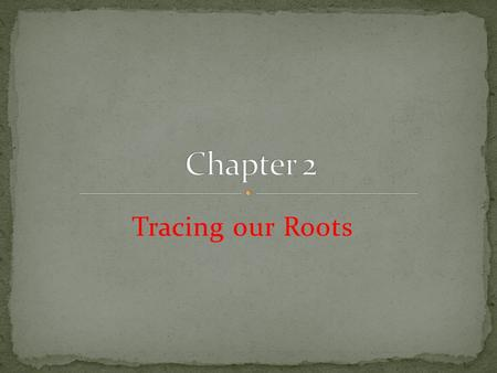 Tracing our Roots. salvation history is the story of God's loving relationship with his people. It is the story of God's redeeming love and the response.