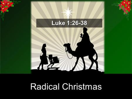True Story Truth in A Season of Myths Radical Christmas Luke 1:26-38.