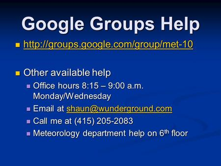 Google Groups Help    Other available help.