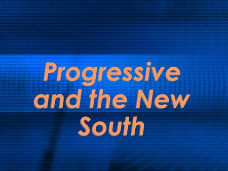 Progressive and the New South. End of Republican Rule in Georgia The Republican Party was referred to as the Party of Lincoln, and southern states associated.