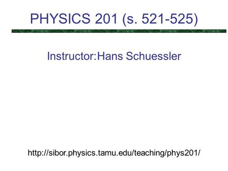 Instructor: Hans Schuessler