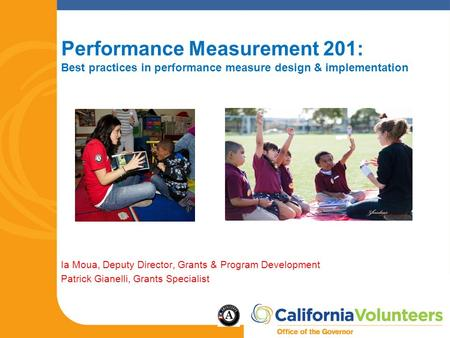 Performance Measurement 201: Best practices in performance measure design & implementation Ia Moua, Deputy Director, Grants & Program Development Patrick.