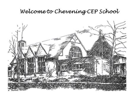 Welcome to Chevening CEP School. The Presentation is divided into 3 parts.  Work of the Eco Committee  Work of the School Council  Additional aspects.