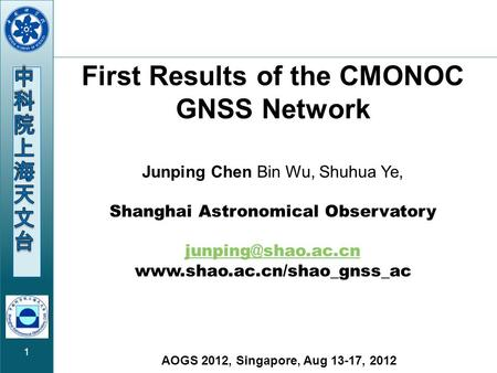1 First Results of the CMONOC GNSS Network Junping Chen Bin Wu, Shuhua Ye, Shanghai Astronomical Observatory