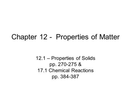 Chapter 12 - Properties of Matter