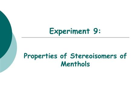 Properties of Stereoisomers of Menthols