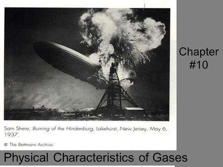 Chapter #10 Physical Characteristics of Gases. Chapter 10.1 Kinetic-molecular theory is based on the idea that particles of matter are always in motion.