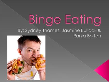  Binge eating can be defined as a serious eating disorder when you frequently consume unusually large amounts of food.  Many people often overeat during.