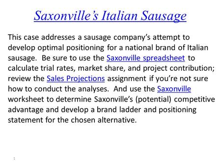 positioning ladder saxonville sausage