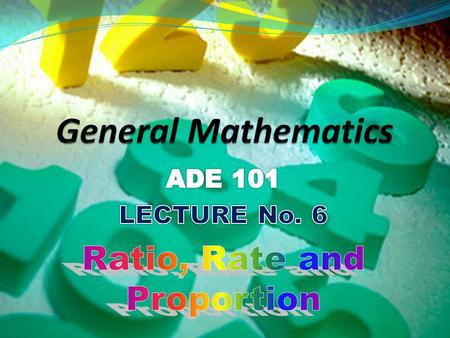 Students and Teachers will be able to  Understand What is Ratio, Rate & Proportion ?  Make the difference between Ratio, Rate and Proportion  Solve.
