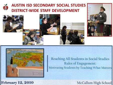 AUSTIN ISD SECONDARY SOCIAL STUDIES DISTRICT-WIDE STAFF DEVELOPMENT.