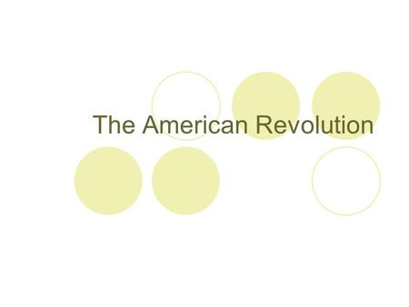 a look at the events leading to the american revolution The american revolution was not fought over paying taxes it was fought over who had the authority to impose taxes - britain or colonial governments to colonial leaders, taxation without representation was a major cause of the revolutionary war other causes were restriction of free trade and.