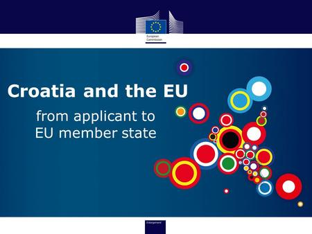 Croatia and the EU from applicant to EU member state.