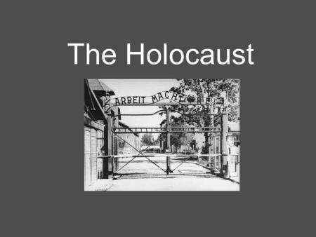 The Holocaust. Pre-War Approximately 11 million Jews in Europe Poland and the Soviet Union had the largest Jewish populations Jews very assimilated in.