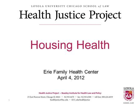 Erie Family Health Center April 4, 2012 Housing Health 1.