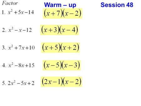 Warm – up Session 48. EOCT Review Homework Review.
