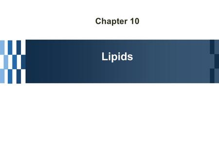 Chapter 10 Lipids. Characteristics  Water insolubility  Chemical diversity Biological functions  Energy storage; fats & oils  Components of biological.