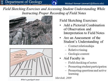 Field Sketching Exercises and Accessing Student Understanding While Instructing Proper Recording of Field Notes Field Sketching Exercises: Add a Pictorial.