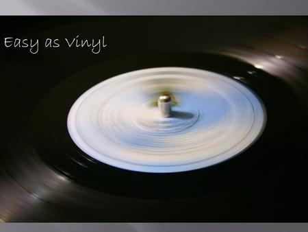 Easy as Vinyl. Downloading, Uploading, and Burning Music with I-tunes.