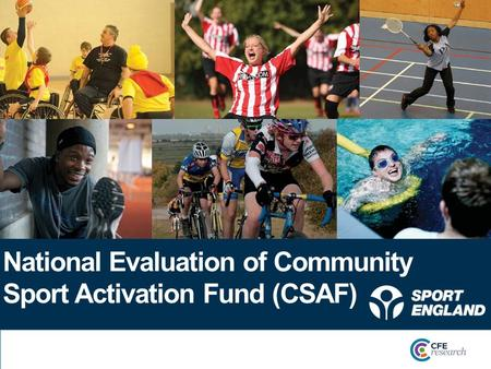 National Evaluation of Community Sport Activation Fund (CSAF)