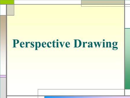 Perspective Drawing. Perspective  During the Renaissance artists became interested in making two-dimensional artwork look three-dimensional.  Renaissance-