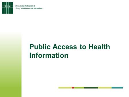 Public Access to Health Information. Nutrition for Good Health.