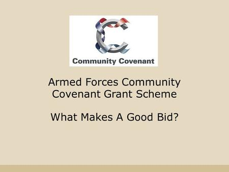 Armed Forces Community Covenant Grant Scheme What Makes A Good Bid?