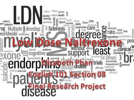 What is LDN? It is a lower dosage of the FDA-approved drug, naltrexone which is used to treat heroin and opium addiction by blocking the body's opioid.
