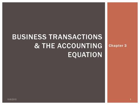 Business Transactions & the Accounting Equation