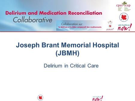 Joseph Brant Memorial Hospital (JBMH) Delirium in Critical Care.