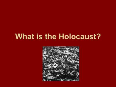 What is the Holocaust?. The Holocaust refers to a specific event in 20th Century history: the state- sponsored, systematic persecution and annihilation.