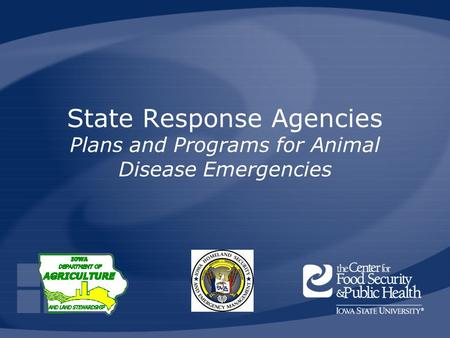 State Response Agencies Plans and Programs for Animal Disease Emergencies.