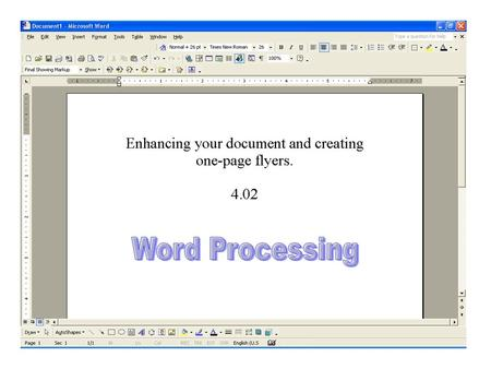 Enhancing Documents with Graphics Graphics are images that enhance a document or publication.  Clip Art, WordArt, Digital Camera, Internet, and Scanned.