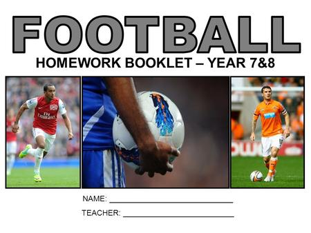 HOMEWORK BOOKLET – YEAR 7&8 NAME: _____________________________ TEACHER: __________________________.