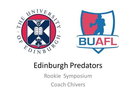 Edinburgh Predators Rookie Symposium Coach Chivers.