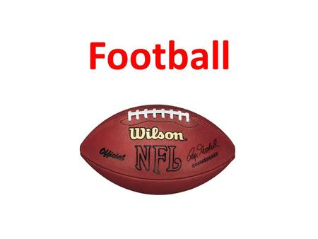 Football. Football Overview American football is a sport played between two teams of eleven with the objective of scoring points by advancing the ball.