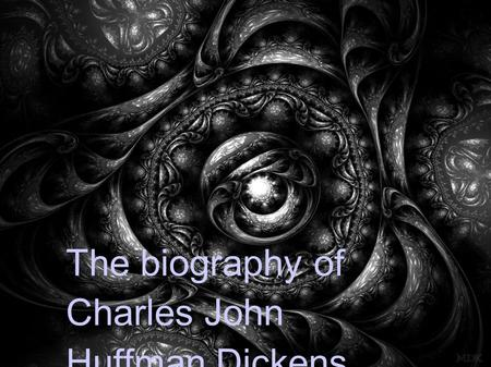 The biography of Charles John Huffman Dickens. born on 7 February, 1812 in Portsmouth, Hampshire, England the son of Elizabeth née Barrow and John Dickens.