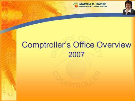 2007 Comptroller's Office Overview 2007. Checks and Balances.