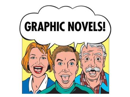 Some Graphic Novel Basics Graphic novels use text and pictures to present information Graphic novels use the same format as comic books Graphic novels.