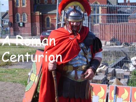 A Roman Centurion. This is a roman sword it is called a Gladius.