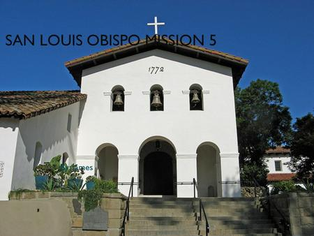 SAN LOUIS OBISPO MISSION 5 By: James History of the mission It was founded by Jonaparo Sara. It was founded in 1772.