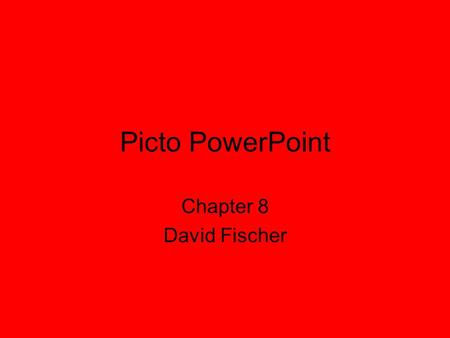 Picto PowerPoint Chapter 8 David Fischer. Adverb Iam Now, already.